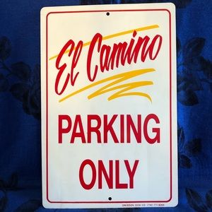 """Metal """" El Camino Parking Only """" Sign Wall Decor"""